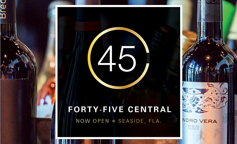 What's New: 45 Central Wine Bar Opens