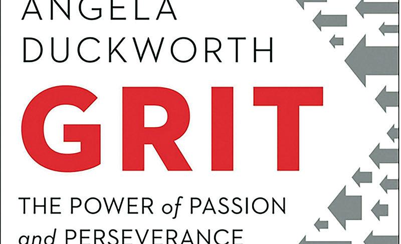 """""""Grit"""" by Angela Duckworth"""