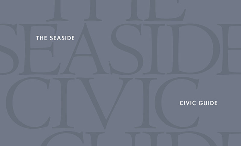 The Seaside Institute Publishes Civic Guide